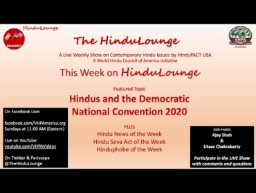 HinduLounge  #19: Hindus and the Democratic National Convention 2020