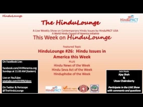 HinduLounge #26: Hindu Issues in America this week