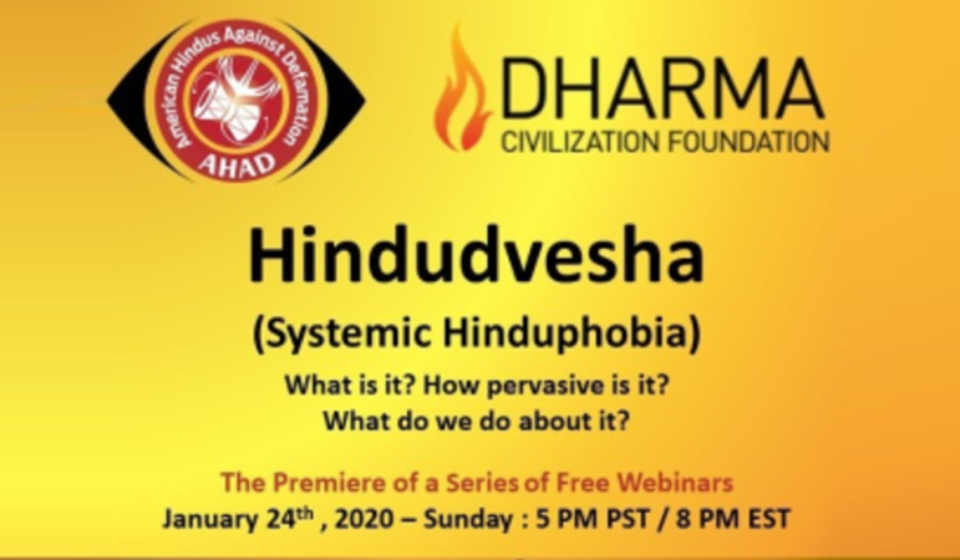 AHAD-and-Dharma-Civilization-Foundation-Announce-the-Premier-of-Webinar-Series-on-Hindudvesha-(Systemic-Hinduphobia)